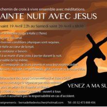 """14 station Chemin de Croix à vivre ensemble avec méditation.""""UNE SAINTE NUIT AVEC JÉSUS"""" Du vendredi saint 19 Avril au Samedi 20 Avril  8h 30"""