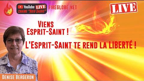 """""""L'Esprit-Saint te rend la liberté"""""""